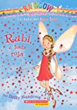 Rubi, El Hada Roja (Ruby The Red Fairy) (Turtleback School & Library Binding Edition) (Rainbow Magic: Las Hadas del Arco Iris) (Spanish Edition)