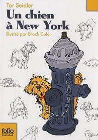 Un chien à New York par Tor Seidler