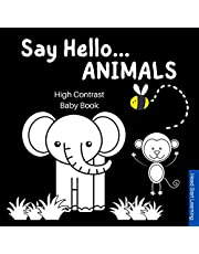 Say Hello Animals, High Contrast Baby Book: Black and White Book