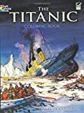 : The Titanic Coloring Book (Dover History Coloring Book)