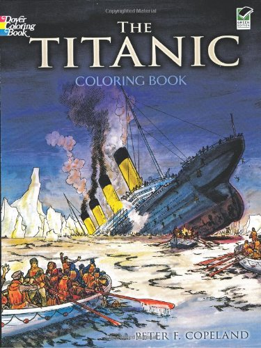 Dover Publications Fba 264670 The Titanic Coloring Book