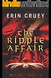 The Ripple Affair
