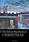 The Oxford Handbook of Christmas