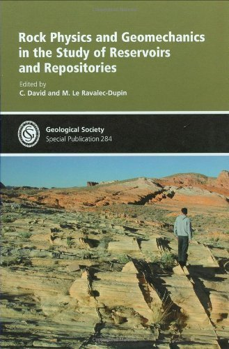 Rock Physics & Geomechanics in the Study of Reservoir & Repositories - Special Publication no 284 (The Geological Society of London) by C. David (2007-10-15)