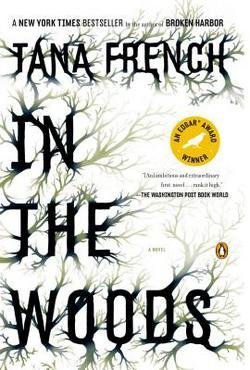 Tana French: In the Woods (Paperback); 2008 Edition