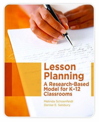 - Lesson Planning: A Research-Based Model for K-12 Classrooms