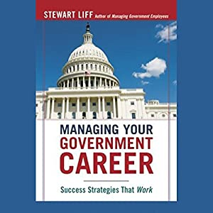 Managing Your Government Career Audiobook