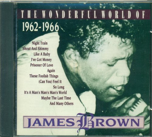James Brown - The Wonderful World Of James Brown 1962-1966 - Zortam Music