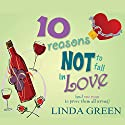 10 Reasons Not to Fall in Love Audiobook by Linda Green Narrated by Suzy Aitchison