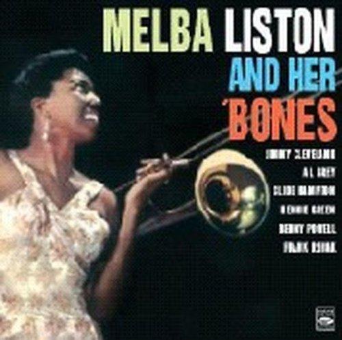 Melba Liston and Her 'Bones -