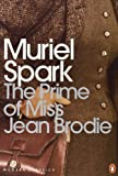 Front cover for the book The Prime of Miss Jean Brodie by Muriel Spark