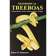 Neotropical Treeboa's: Natural History of the Common Corallus Hortulanus Complex
