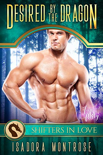 Desired by the Dragon: A Fun & Flirty Romance (Mystic Bay Book 1)