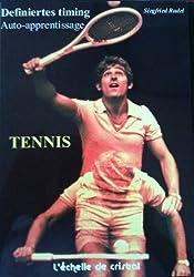 Tennis - La methode d'auto apprentissage: Definiertes Timig. Unité de perception et de mouvement