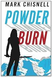 Powder Burn (Burn with Sam Blackett)