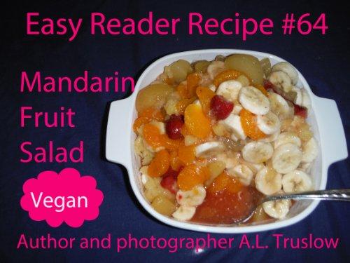 Mandarin Fruit Salad (Easy Reader Recipes Book - Mandarin Salad