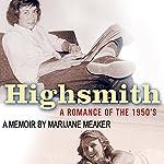 Highsmith: A Romance of the 1950's   Marijane Meaker
