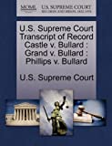 U. S. Supreme Court Transcript of Record Castle V. Bullard, , 1270023284