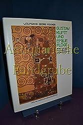 Gustav Klimt und Emilie Floge: Genie und Talent, Freundschaft und Besessenheit (German Edition)
