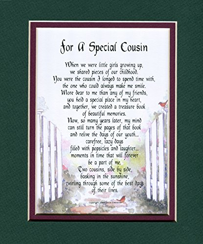 A Gift For A Special Cousin, #72, Touching 8x10 Poem, Double-matted in Dark Green Over Burgundy and Enhanced with Watercolor Graphics. A Gift For A Cousin.