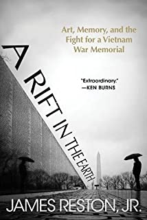 Book Cover: A Rift in the Earth: Art, Memory, and the Fight for a Vietnam War Memorial