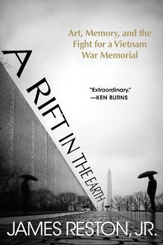 A Rift in the Earth: Art, Memory, and the Fight for a Vietnam War (Vietnam Memorial)