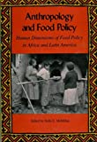 Anthropology and Food Policy, , 0820312878