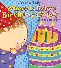 Admirable Where Is Babys Birthday Cake Lift The Flap Book Little Simon Funny Birthday Cards Online Alyptdamsfinfo