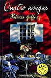 Cuatro Amigas / Saving Graces (Best Seller) (Spanish Edition)