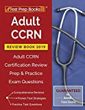 #3: Adult CCRN Review Book 2019: Adult CCRN Certification Review Prep & Practice Exam Questions