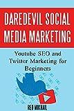 DareDevil Social Media Marketing: Youtube SEO and Twitter...