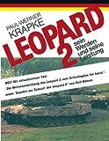 Leopard 2 Sein Werden und Seine Leistung, Paul-Werner Krapke, 3833414251