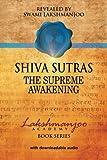 Shiva Sutras: The Supreme Awakening (Lakshmanjoo Academy Book Series)