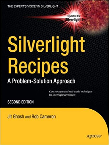 Silverlight Recipes: A Problem-Solution Approach (Experts Voice in Silverlight)
