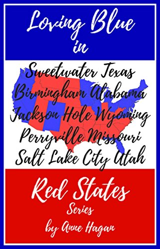 The Loving Blue in Red States Collection: Books 1-5 ()