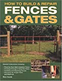 How to Build & Repair Fences & Gates