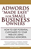 """Adwords """"Made Easy"""" For Small Business Owners"""