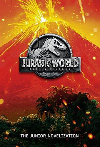 Jurassic World Fallen Kingdom: The Junior Novelization