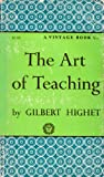 Art of Teaching, Gilbert Highet, 0394700015