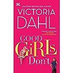 Good Girls Don't | Victoria Dahl