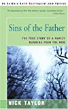 Sins of the Father, Nick Taylor, 0595240674