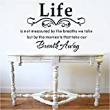 Life Is Not Measured By the Breaths We Take, but By the Moments That Take Our Breath Away-vinyl Wall Lettering Stickers Quotes and Sayings Home Art Decor Decal (DESIGN 1, 1) Picture