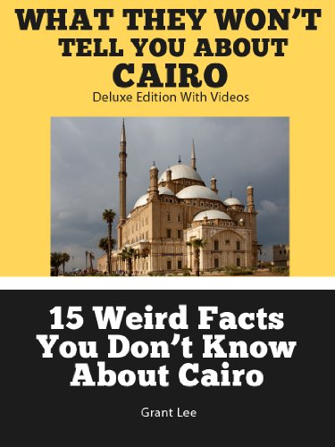 15-weird-facts-you-don-t-know-about-cairo-deluxe-edition-with-videos