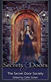 img - for Secrets and Doors: Stories by The Secret Door Society book / textbook / text book