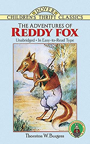 The Adventures of Reddy Fox (Dover Children's Thrift Classics) (The Adventures Of Sammy Jay)