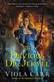 The Devious Dr. Jekyll: An Electric Empire Novel (Electric Empire Novels)