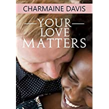 Your Love Matters