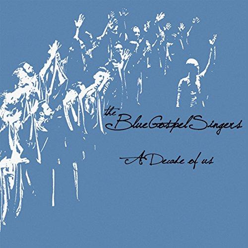 Music Blues Gospel (The Blue Gospel Singers: A Decade of Us (feat. Mario Paduano))