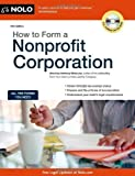 img - for How to Form a Nonprofit Corporation (How to Form a Nonprofit Corporation (W/Disk)) 10th edition by Mancuso Attorney, Anthony (2011) Paperback book / textbook / text book
