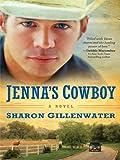 Jenna's Cowboy, Sharon Gillenwater, 1410426742